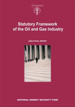 Statutory Framework of the Oil and Gas Industry
