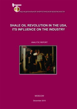 The shale oil revolution in the USA, its influence on the industry